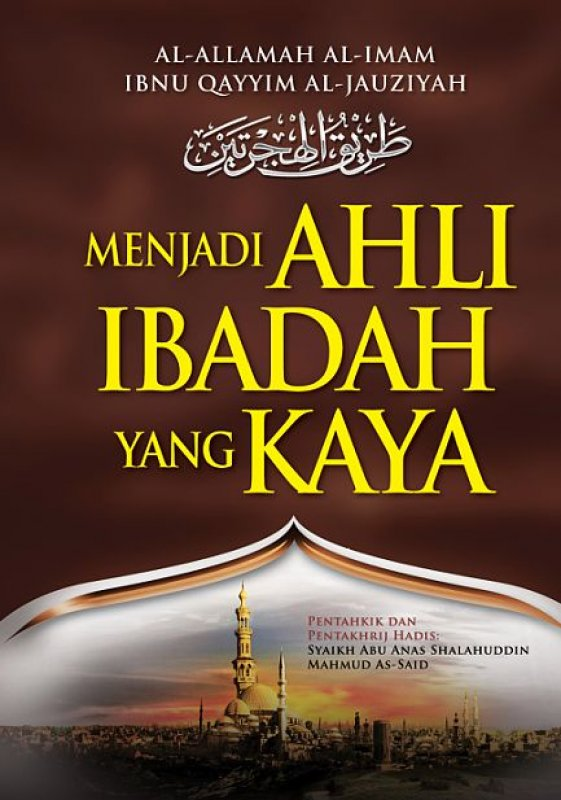 Cover Buku Menjadi AHLI IBADAH yang KAYA