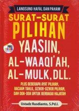 Langsung Hafal dan Paham Surat-Surat Pilihan YAASIIN, AL-WAAQIAH, AL-MULK, DLL