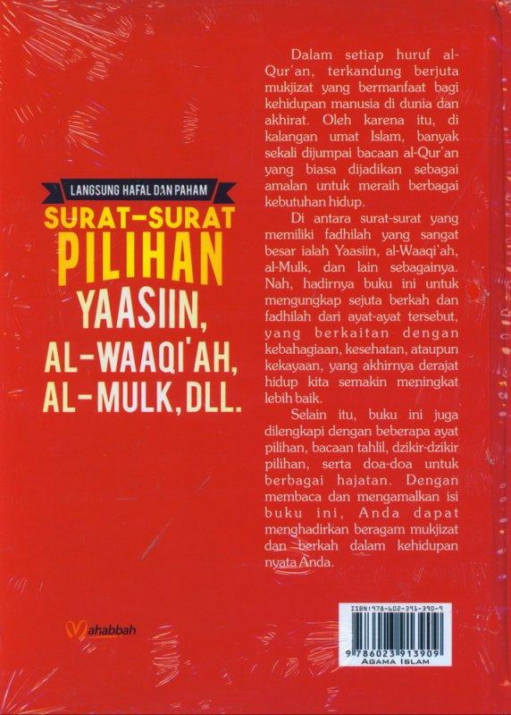 Cover Belakang Buku Langsung Hafal dan Paham Surat-Surat Pilihan YAASIIN, AL-WAAQIAH, AL-MULK, DLL