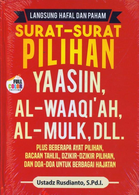 Cover Buku Langsung Hafal dan Paham Surat-Surat Pilihan YAASIIN, AL-WAAQIAH, AL-MULK, DLL