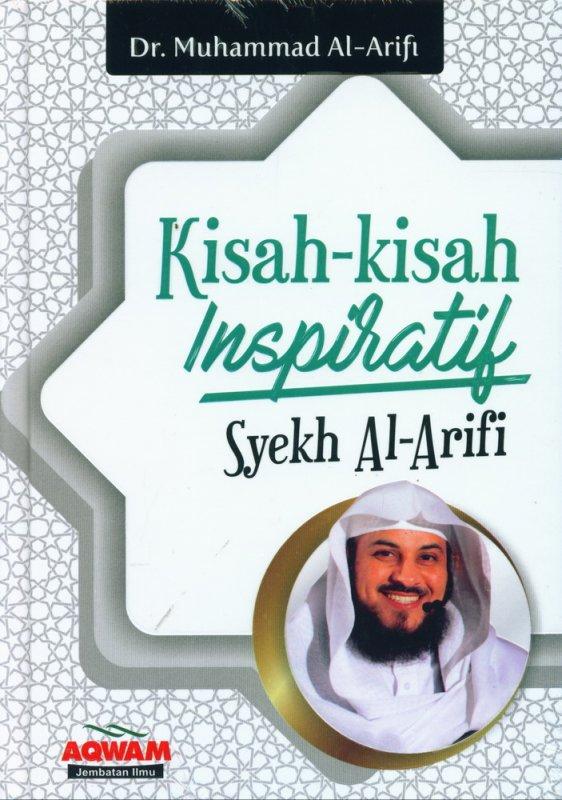 Cover Buku Kisah-Kisah Inspiratif Syekh Al-Arifi
