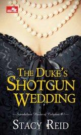 The Duke s Shotgun Wedding - Scandalous House of Calydon #1