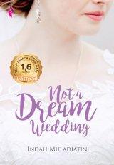 Not A Dream Wedding [Edisi TTD+Bonus Keychain]