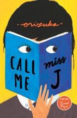 Call Me Miss J [Edisi TTD + Bonus Jurnal Raya] - Republish