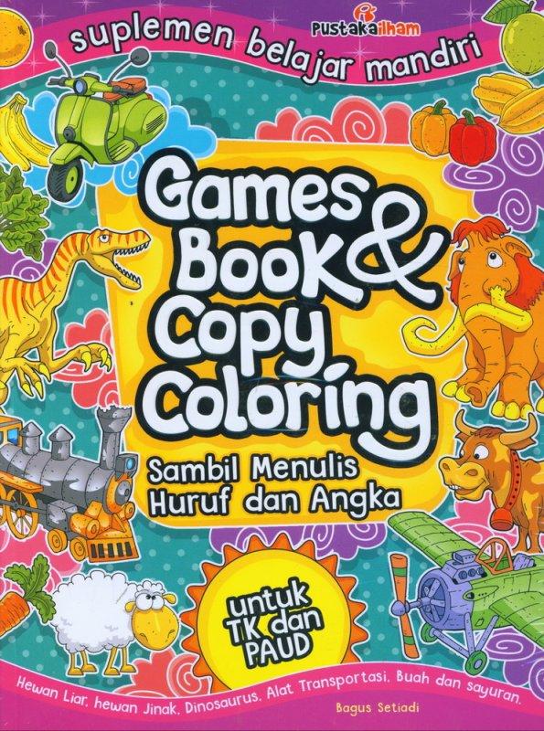 Cover Buku Games Book & Copy Coloring Sambil Menulis Huruf dan Angka