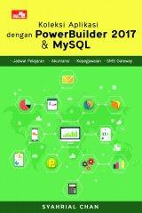 Koleksi Aplikasi dengan PowerBuilder 2017 & MySQL