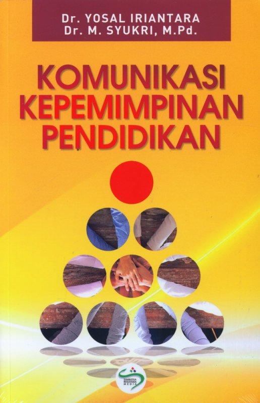Cover Buku Komunikasi Kepemimpinan Pendidikan
