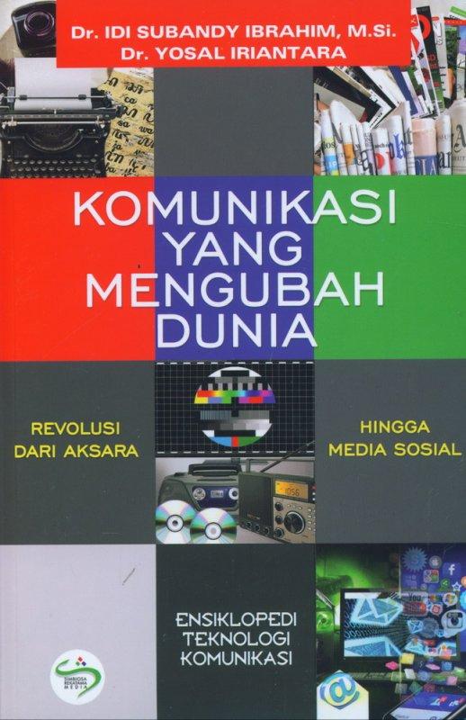 Cover Buku Komunikasi Yang Mengubah Dunia