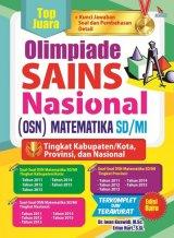 TOP JUARA OLIMPIADE SAINS NASIONAL (OSN) MATEMATIKA SD/MI (EDISI BARU)