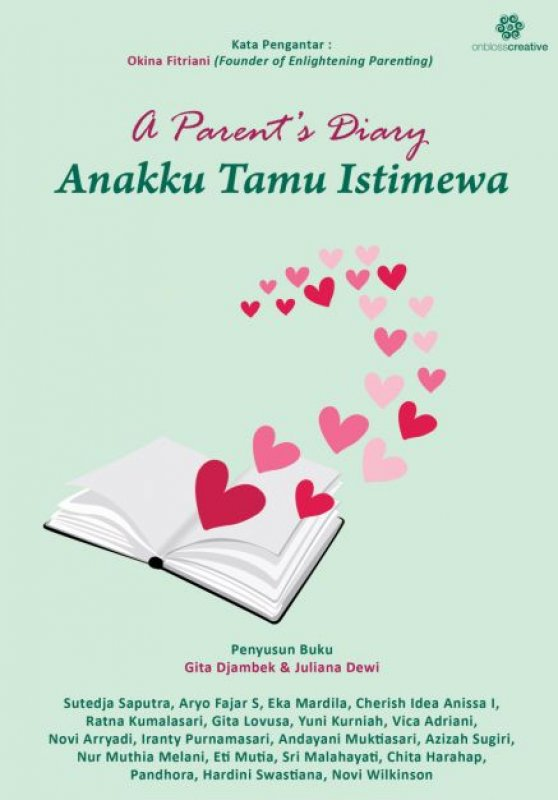 Cover Buku A Parents Diary: Anakku Tamu Istimewa