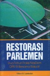 Restorasi Parlemen: Dua Tahun Fraksi NasDem DPR RI Bersama Rakyat