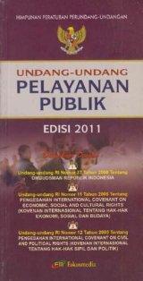 Undang-Undang Pelayanan Publik (Edisi 2011)