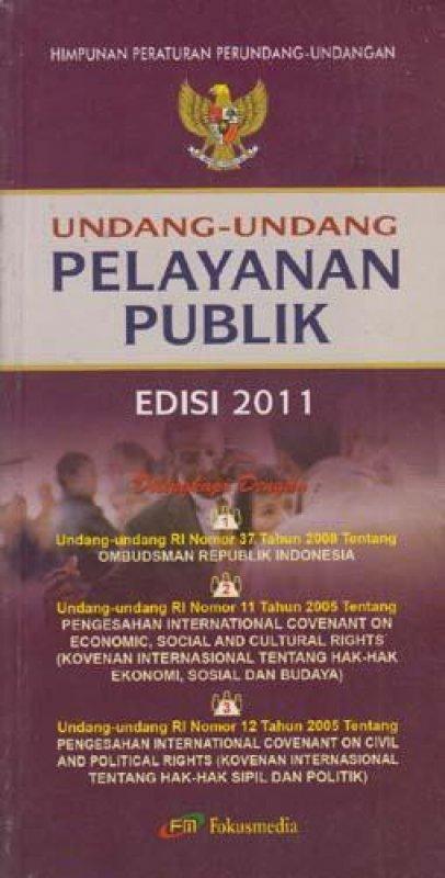 Cover Buku Undang-Undang Pelayanan Publik (Edisi 2011)