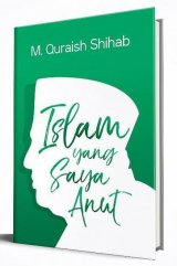 Islam Yang Saya Anut
