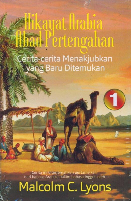 Cover Buku Hikayat Arabia Abad Pertengahan: Cerita-cerita Menakjubkan yang Baru Ditemukan #1