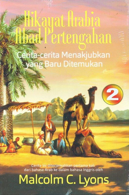 Cover Buku Hikayat Arabia Abad Pertengahan: Cerita-cerita Menakjubkan yang Baru Ditemukan #2