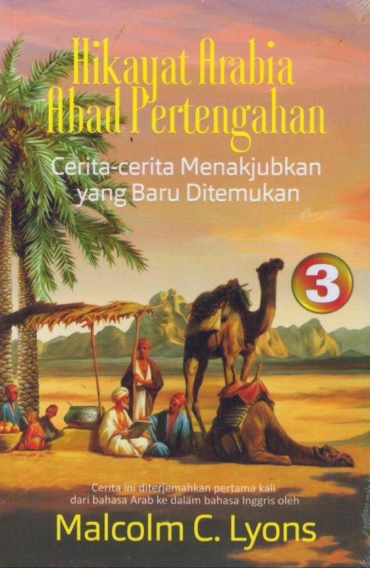 Cover Buku Hikayat Arabia Abad Pertengahan: Cerita-cerita Menakjubkan yang Baru Ditemukan #3 (2018)