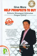 Give More HELP PROSPECTS TO BUY - Rahasia Menangani Keberatan Dengan Efektif