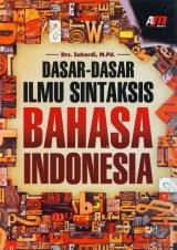Dasar-Dasar Ilmu Sintaksis Bahasa Indonesia