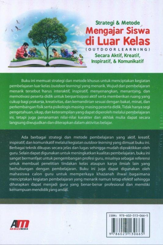 Cover Belakang Buku Strategi & Metode Mengajar Siswa di Luar Kelas (Outdoor Learning)