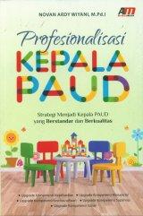 Profesionalisasi KEPALA PAUD