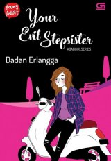Young Adult: Bad Girl Series #3: Your Evil Stepsister