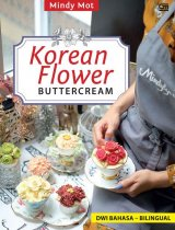 Korean Flower Buttercream ala Mindylycious (Dwi bahasa-bilingual)