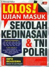 Lolos Ujian Masuk Sekolah Kedinasan & TNI POLRI