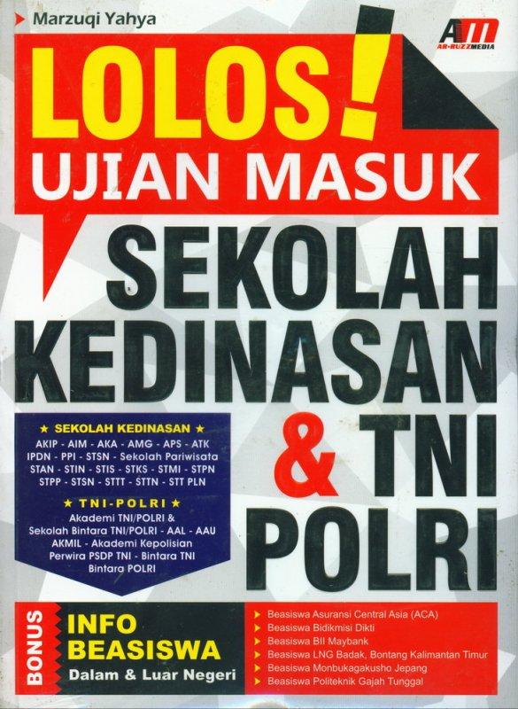 Cover Buku Lolos Ujian Masuk Sekolah Kedinasan & TNI POLRI