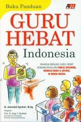 Guru Hebat Indonesia (Buku Panduan)