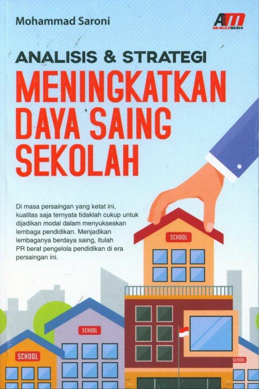 Cover Buku Analisis & Strategi Meningkatkan Daya Saing Sekolah
