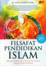 Filsafat Pendidikan Islam Edisi Revisi