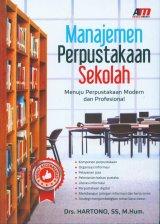 Manajemen Perpustakaan Sekolah: Menuju Perpustakaan Modern dan Profesional
