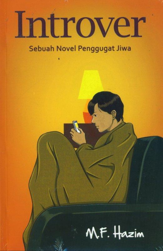Cover Buku Introver: Sebuah Novel Penggugah Jiwa