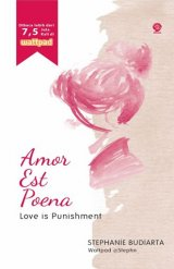 Amor Est Poena: Love is Punishment [Edisi TTD]
