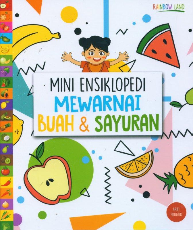 Cover Buku Mini Ensiklopedi Mewarnai Buah & Sayuran