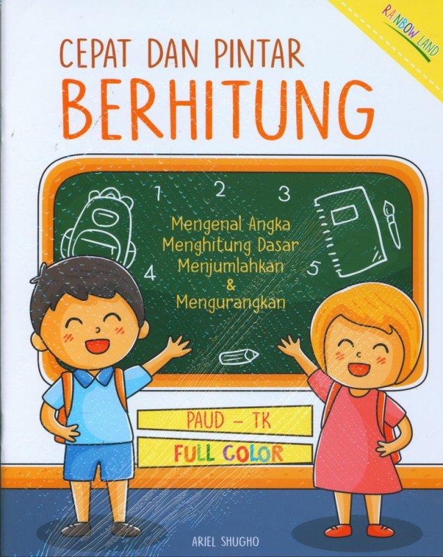 Cover Buku Cepat dan Pintar Berhitung (PAUD-TK, FULL COLOR)