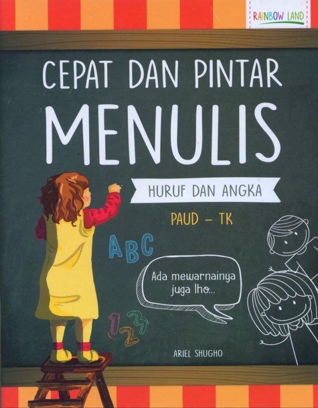 Cover Buku Cepat dan Pintar Menulis Huruf dan Angka (PAUD-TK)