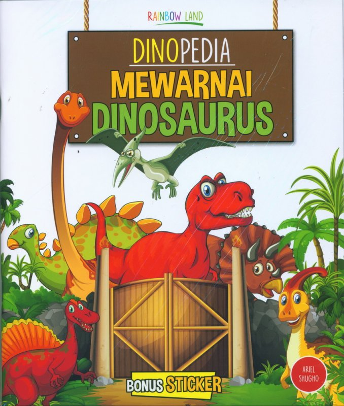Cover Buku Dinopedia Mewarnai Dinosaurus (Bonus Sticker)