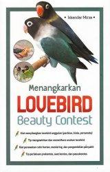 Menangkarkan Lovebird Beauty Contest (Promo Best Book)