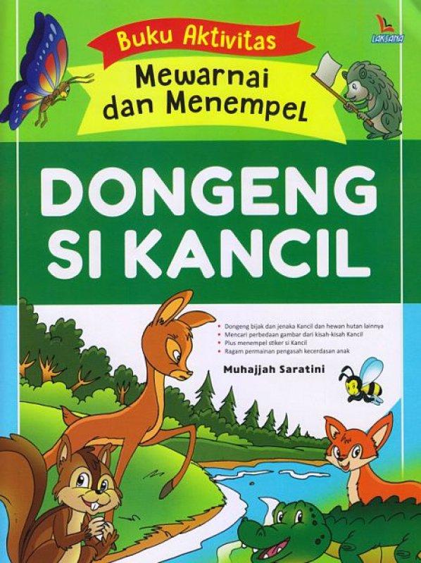 Cover Buku Buku Aktivitas Mewarnai dan Menempel Dongeng Si Kancil