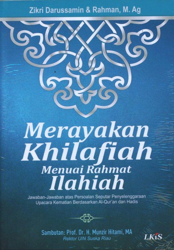 Cover Buku Merayakan Khilafiah Menuai Rahmat Ilahi