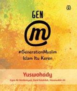 GEN M: GENERATION MUSLIM-ISLAM ITU KEREN (Special WOW)