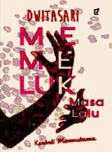 MEMELUK MASA LALU (Special WOW)
