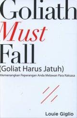 Goliat Must Fall: Memenangkan Peperangan Anda Melawan Para Raksasa