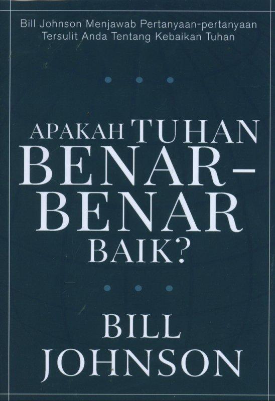 Cover Buku Apakah Tuhan Benar-Benar Baik?