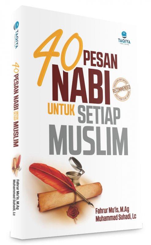 Cover Buku Buku 40 Pesan Nabi Untuk Setiap Muslim