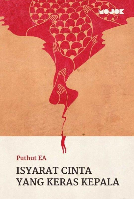 Cover Buku Isyarat Cinta Yang Keras Kepala