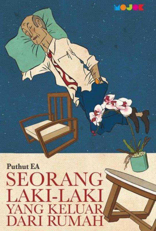 Cover Buku Seorang Laki-Laki Yang Keluar Dari Rumah