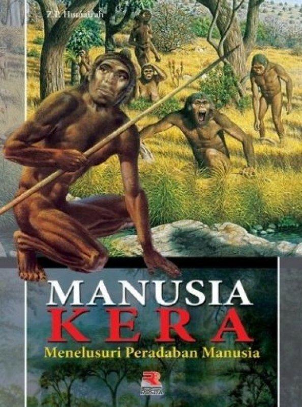 Cover Buku Manusia Kera Menelusuri Peradaban Manusia